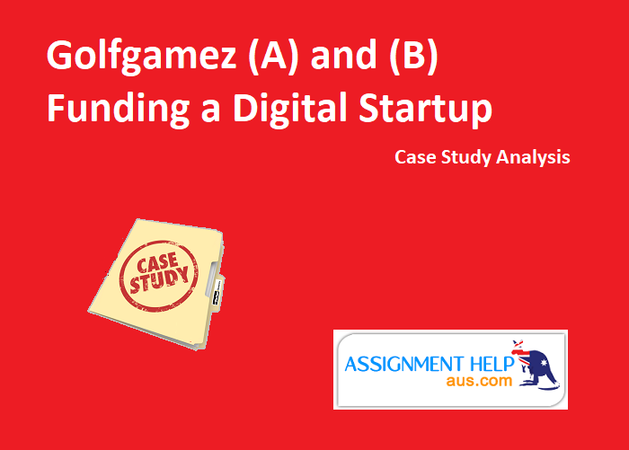 Golfgamez (A) and (B) Funding a Digital Startup