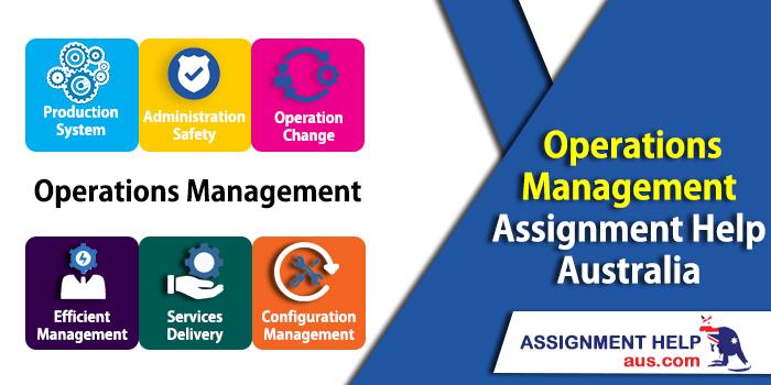 operation-management-assignment-help-australia