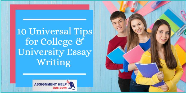 10-universal-tips-for-college-and-university-essay-writing