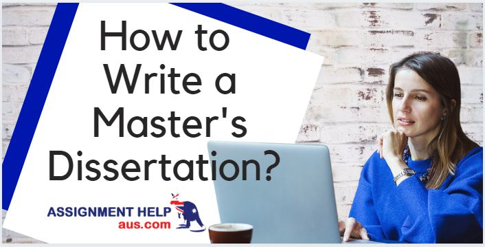 how-to-write-a-masters-dissertation