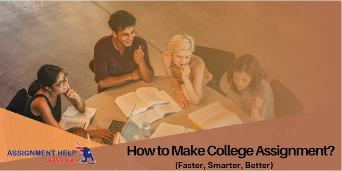 how-to-make-college-assignment?