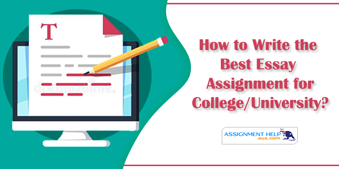 How-to-Write-the-Best-Essay-Assignment-for-College/University?