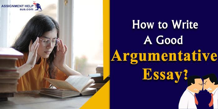 how-to-write-a-good-argumentative-essay