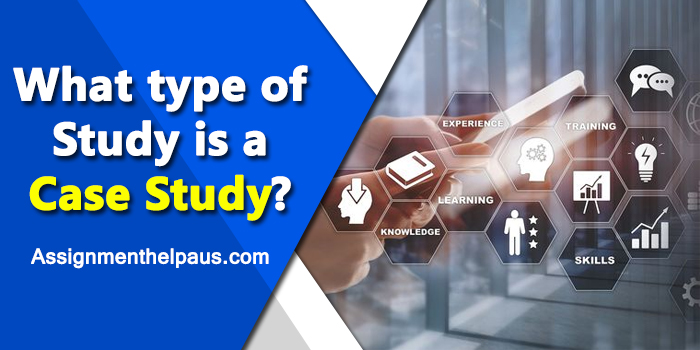 what-type-of-study-is-a-case-study