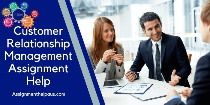 customer-relationship-management-assignment-help