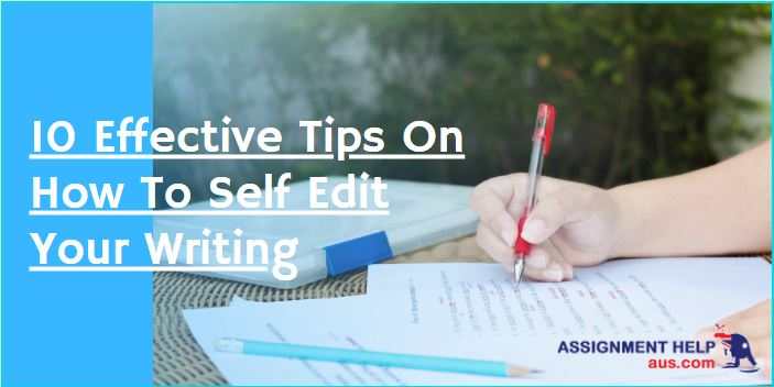 10-effective-tips-on-how-to-self-edit-your-writing